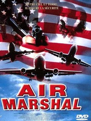 Air Marshal : un vol pour l'enfer
