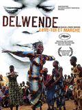 Delwende, lève-toi et marche