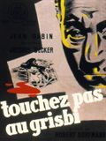 Photo : Touchez pas au grisbi