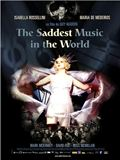 Photo : The Saddest Music in the World