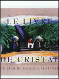 Photo : Le Livre de cristal