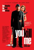 Photo : You Kill Me