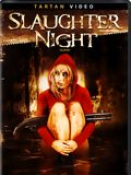 Photo : Slaughter Night