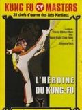 Photo : L'héroïne du kung fu