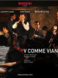 Photo : V comme Vian (TV)