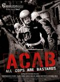 Photo : A.C.A.B.: All Cops Are Bastards
