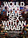 Photo : Would you have sex with an Arab?