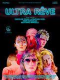 Photo : Ultra Rêve