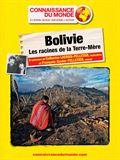 Photo : BOLIVIE, Les racines de la Terre-Mère