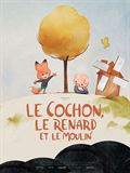 Photo : Le Cochon, le renard et le moulin