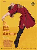Photo : Et puis nous danserons