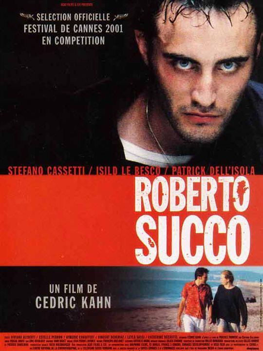 Roberto Succo : Affiche Cédric Kahn, Stefano Cassetti
