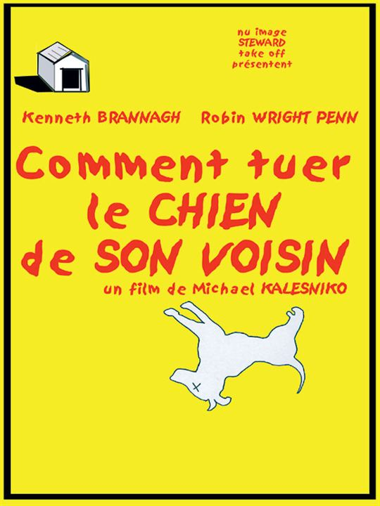 affiche du film comment tuer le chien de son voisin affiche 1 sur 1 allocin. Black Bedroom Furniture Sets. Home Design Ideas