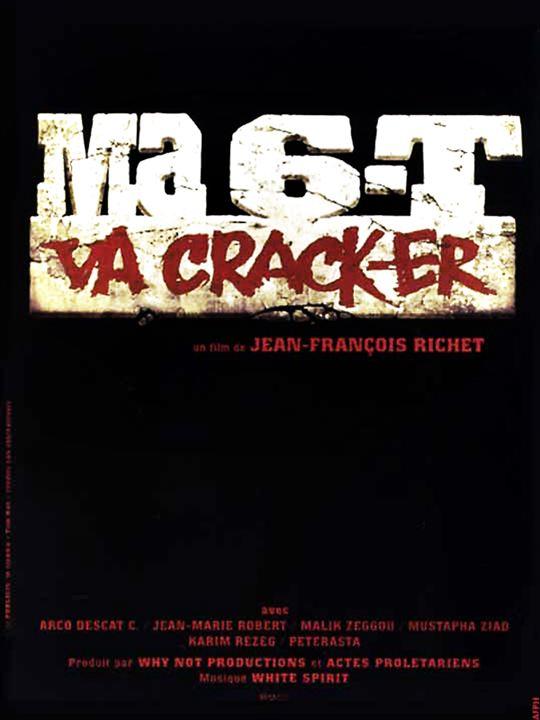 Ma 6-T va crack-er : Affiche