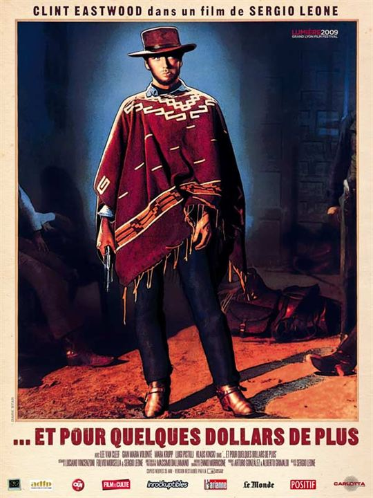 Et pour quelques dollars de plus : affiche Clint Eastwood, Sergio Leone