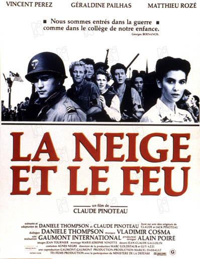 La Neige et le feu : Affiche Claude Pinoteau, Vincent Perez