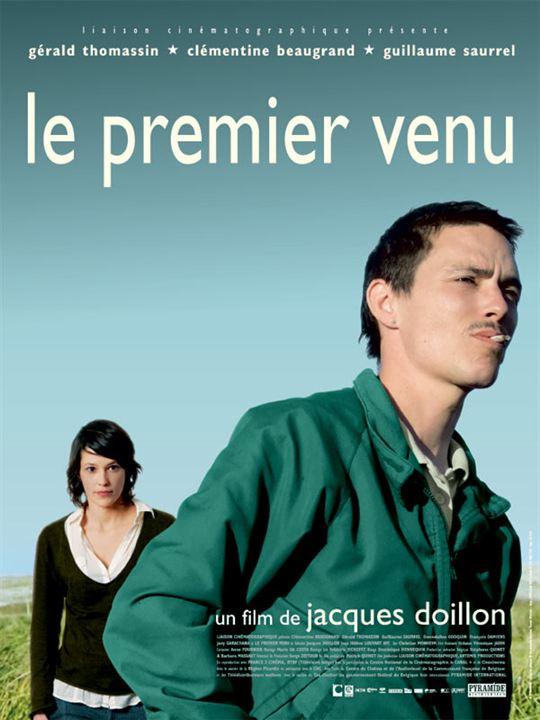 Le Premier venu : Affiche Clémentine Beaugrand, Jacques Doillon