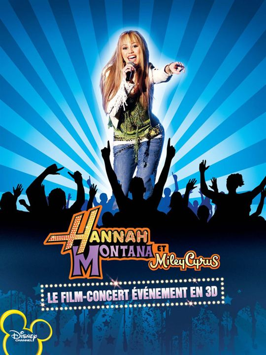 Hannah Montana et Miley Cyrus : le concert événement en 3D : Affiche
