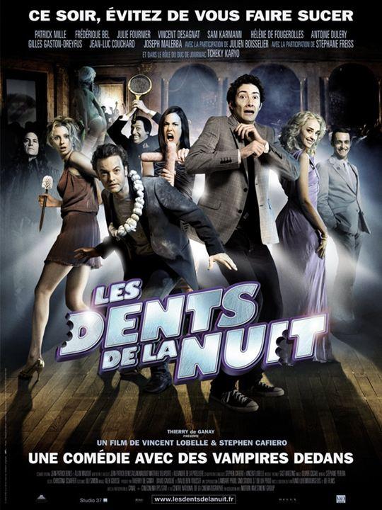 Les Dents de la nuit : Affiche Frédérique Bel, Julie Fournier, Patrick Mille, Stephen Cafiero, Vincent Lobelle