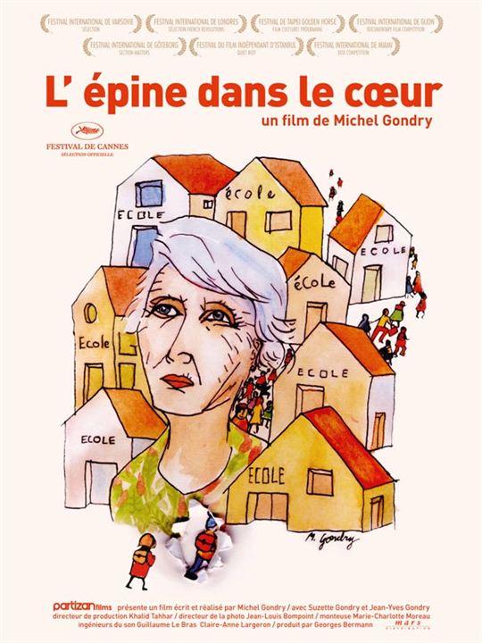 L'Epine dans le coeur : Affiche Michel Gondry
