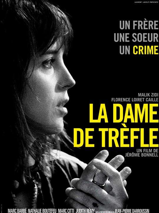 La Dame de trèfle : Affiche Florence Loiret-Caille, Jérôme Bonnell
