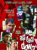 We all fall down : Affiche
