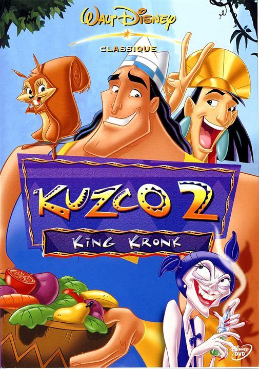 Kuzco 2 : King Kronk (2005)