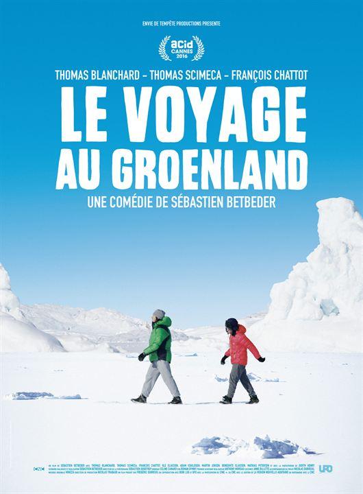 Le Voyage au Groenland - Sortie le 30 novembre 2016