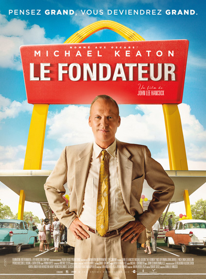 """""""Le Fondateur"""" avec Michael Keaton - Sortie le 28 décembre 2016"""