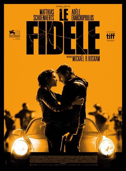 """""""Le Fidèle"""" avec Matthias Schoenaerts, Adèle Exarchopoulos, Jean-Benoît Ugeux ..."""