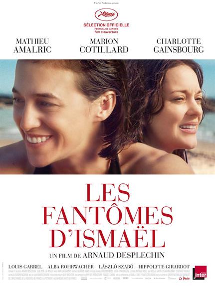 Les fantômes d'Ismaël d'Arnaud Desplechin