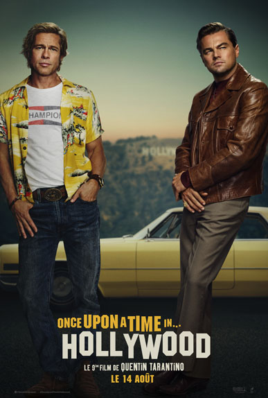 Once Upon A Time... in Hollywood avec Leonardo DiCaprio, Brad Pitt...