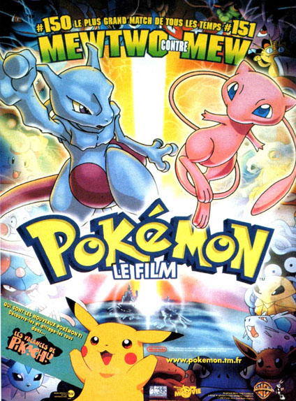 Pokémon : Le Film : Mewtwo contre Mew (5 avril 2000)