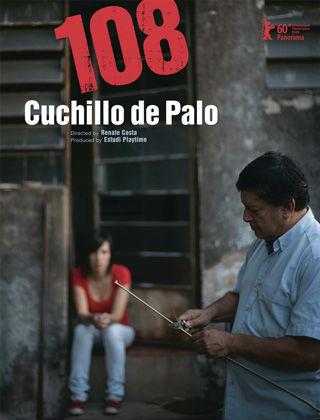 108 – Cuchillo de Palo : Affiche