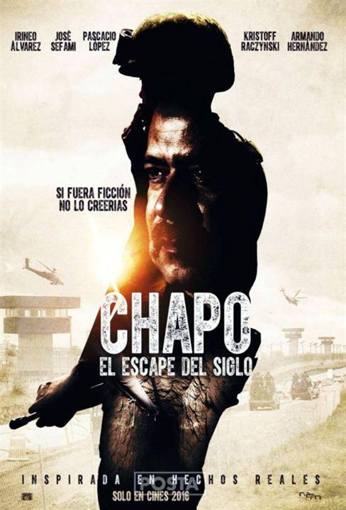 affiche du film chapo  el escape del siglo