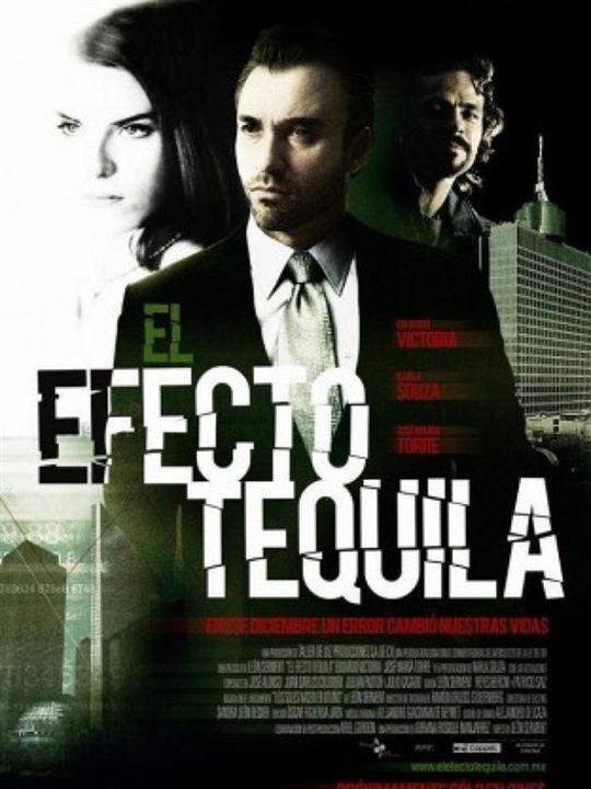 El efecto tequila : Affiche