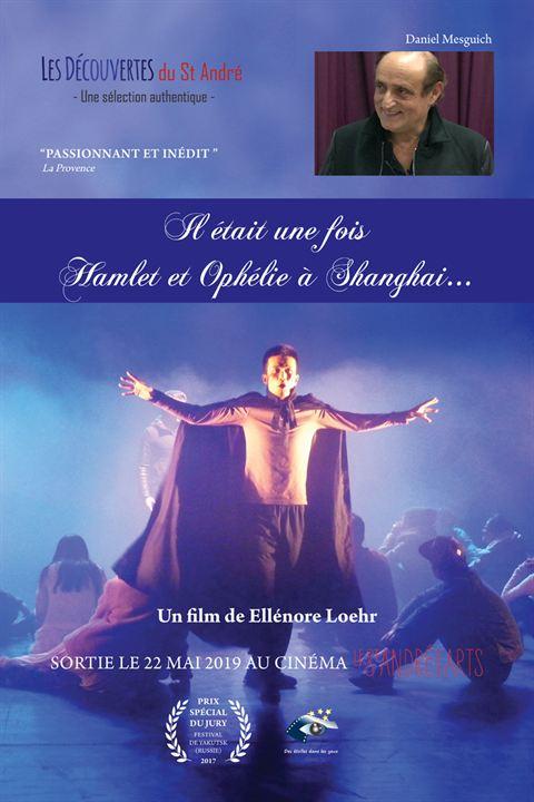 Il était une fois Hamlet et Ophélie à Shanghai... : Affiche