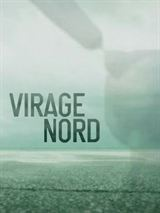 Virage Nord en Streaming gratuit sans limite | YouWatch Séries en streaming