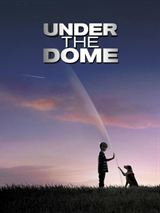 DPStream Under The Dome - S�rie TV - Streaming - T�l�charger en streaming