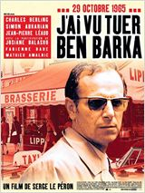 Film J'ai vu tuer Ben Barka streaming