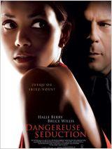 Dangereuse séduction (2007)