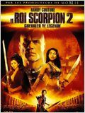 Le Roi Scorpion 2 - Guerrier de légende en streaming