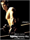 film Fighting Tommy Riley en streaming