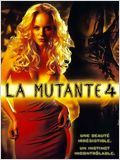 Regarder film La Mutante 4 streaming