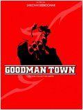 Goodman Town affiche