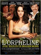 L&#39;Orpheline avec en plus un bras en moins