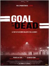 Goal of the dead - Premi�re mi-temps