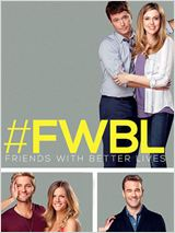 Friends With Better Lives en streaming