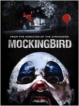 Regarder film Mockingbird streaming