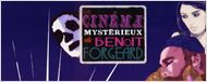 &quot;Le Cin&#233;ma myst&#233;rieux de Beno&#238;t Forgeard&quot; - Disponible en DVD !